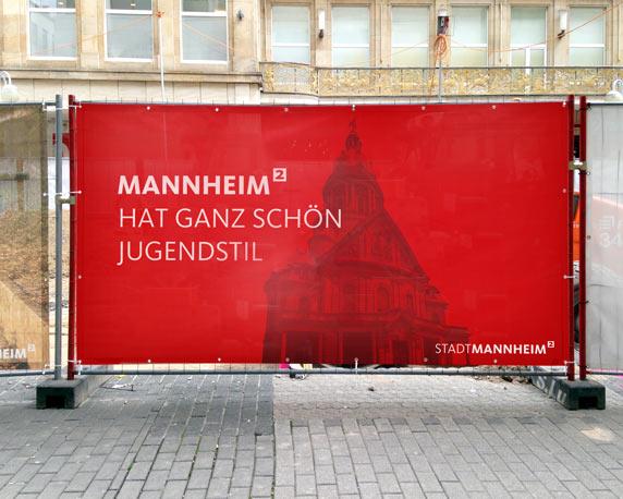 Stadtmarketing Mannheim, Plankenumbau, Bauzaunbanner